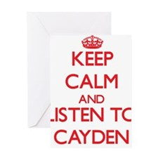 Keep Calm and Listen to Cayden Greeting Cards
