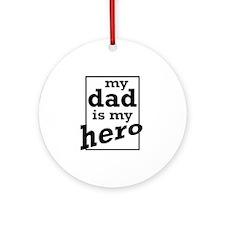 Dad Hero Ornament (Round)