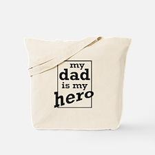 Dad Hero Tote Bag