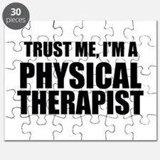 Trust Me, Im A Physical Therapist Puzzle