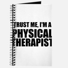 Trust Me, Im A Physical Therapist Journal