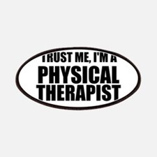 Trust Me, Im A Physical Therapist Patches
