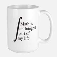 Math is an Integral part of my life Mugs