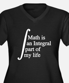 Math is an Integral part of my life Plus Size T-Sh