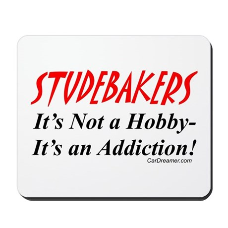 Studebaker Addiction Mousepad