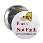 Facts Not Faith Button