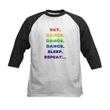 Eat-Dance-Dance-Dance-Sleep-Repeat Baseball Jersey