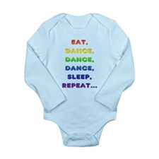 Eat-Dance-Dance-Dance-Sleep-Repeat Body Suit