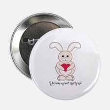 "You Make My Heart Hippity Hop! 2.25"" Button"