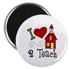 I Love 2 Teach Magnets