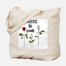 Weeds Be Gone Tote Bag