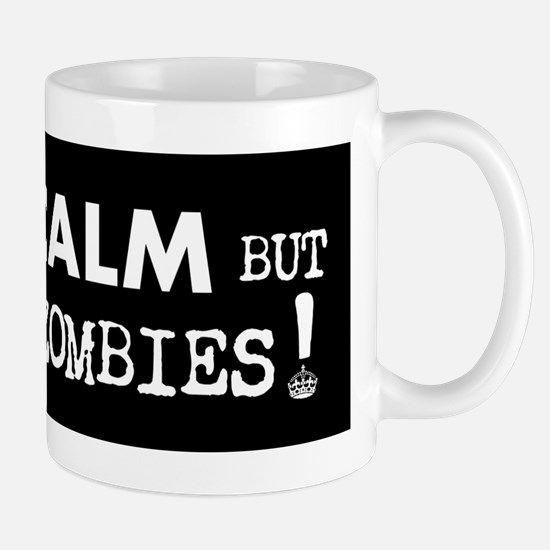 KEEP CALM but Outrun the Zombies Mug