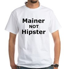 Mainer NOT Hipster (Text Only) T-Shirt
