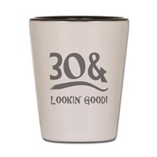 30th Birthday Humor Shot Glass