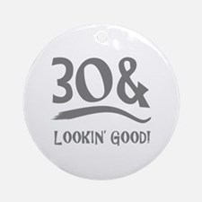 30th Birthday Humor Ornament (Round)