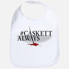 #CASKETTALWAYS Bib