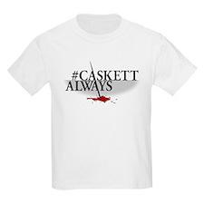 #CASKETTALWAYS Kids Light T-Shirt