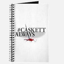 #CASKETTALWAYS Journal