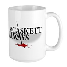 #CASKETTALWAYS Large Mug