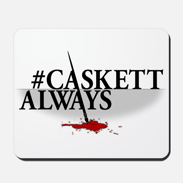 #CASKETTALWAYS Mousepad