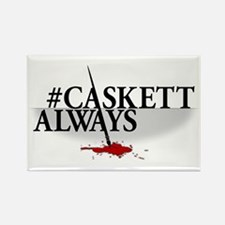 #CASKETTALWAYS Rectangle Magnet