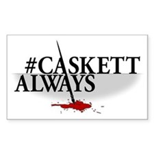 #CASKETTALWAYS Decal