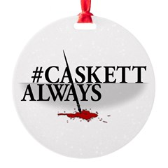 #CASKETTALWAYS Ornament