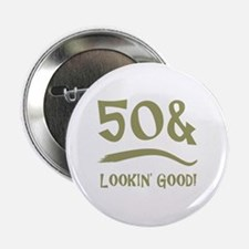 "50th Birthday Humor 2.25"" Button"