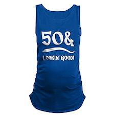 50th Birthday Humor Maternity Tank Top