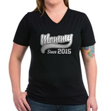 Mommy Since 2015 Shirt