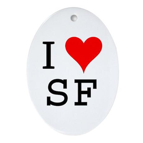 I Love SF Oval Ornament