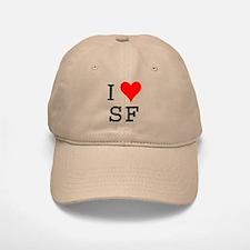 I Love SF Baseball Baseball Cap
