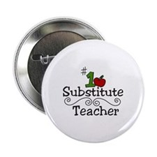 "Substitute Teacher 2.25"" Button"
