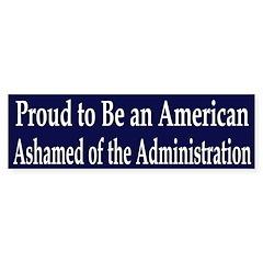 Proud American Ashamed of Bush sticker