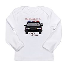 Daddy Is A Police Officer Long Sleeve T-Shirt