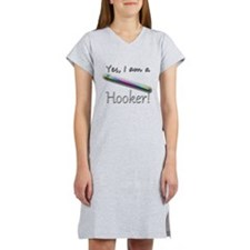 Yes, I am a Hooker! Women's Nightshirt