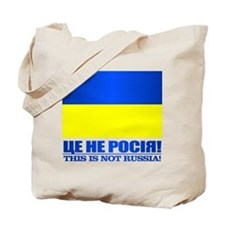 Ukraine (This Is Not Russia) Tote Bag
