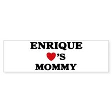 Enrique loves mommy Bumper Bumper Stickers