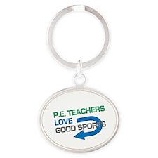 P.E. Teachers Good Sports Oval Keychain