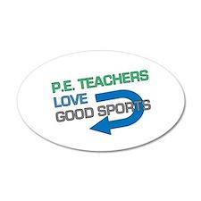 P.E. Teachers Good Sports Wall Decal