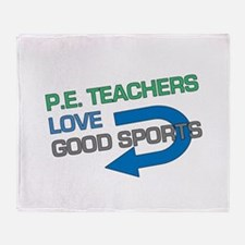 P.E. Teachers Good Sports Throw Blanket