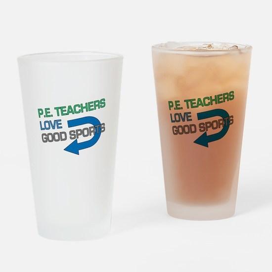 P.E. Teachers Good Sports Drinking Glass