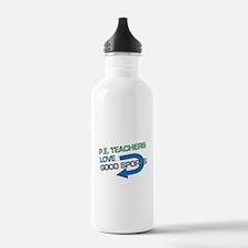 P.E. Teachers Good Spo Water Bottle