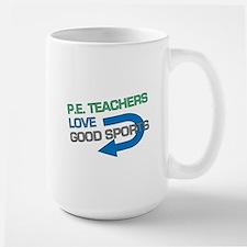 P.E. Teachers Good Sports Mug