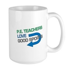 P.E. Teachers Good Sports Mug