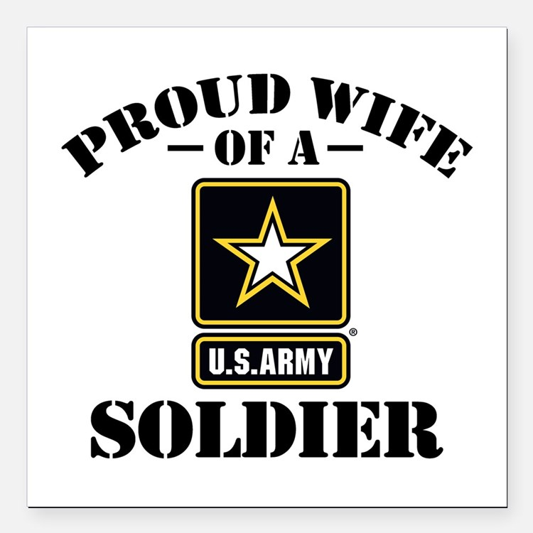 "Cute Soldiers wife Square Car Magnet 3"" x 3"""