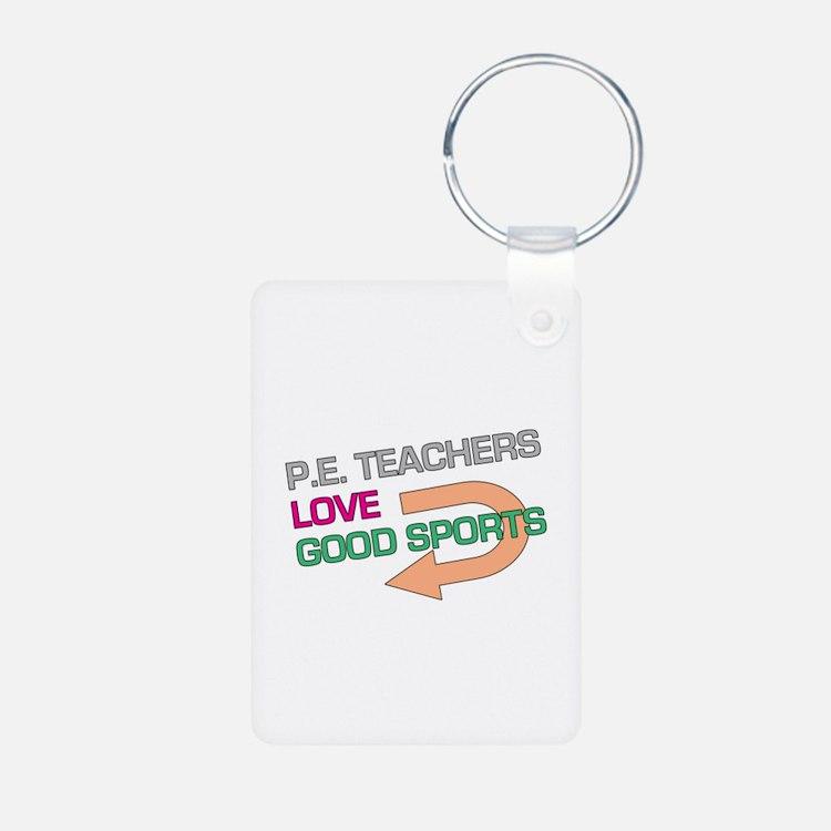 P.E. Teachers Good Sports Keychains