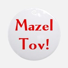 mazel tov Ornament (Round)