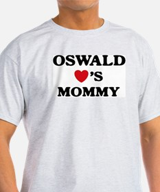 Oswald loves mommy T-Shirt