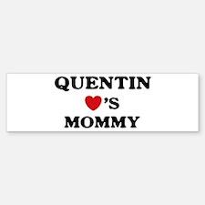 Quentin loves mommy Bumper Bumper Bumper Sticker